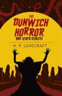 DUNWICH HORROR & OTHER STORIES.