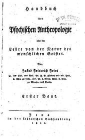 Handbuch der psychischen Anthropologie oder de Lehre von der natur des menschlichen Geistes: Band 1