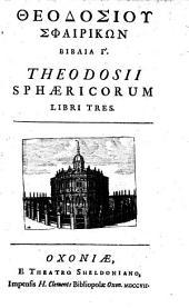 Sphaericorum Libri Tres