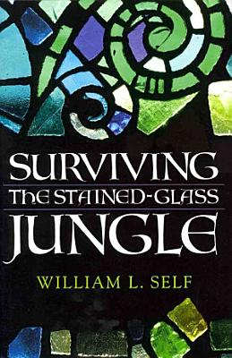 Surviving the Stained Glass Jungle PDF