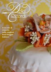 Dolci Ricordi - Le Ricette delle Migliori Food Blogger Italiane