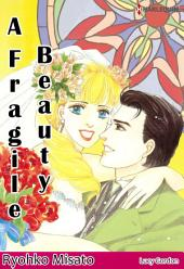 A Fragile Beauty: Harlequin Comics