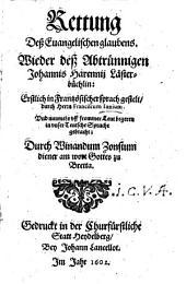 Rettung des Evangelischen Glaubens Wieder ... Joh. Harennii Lasterbüchlein