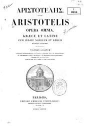 Aristotelis opera omnia: Volume 4, Issue 1