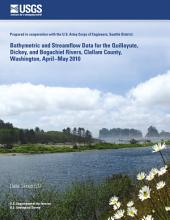 Bathymetric and streamflow data for the Quillayute, Dickey, and Bogachiel Rivers, Clallam County, Washington, April–May 2010