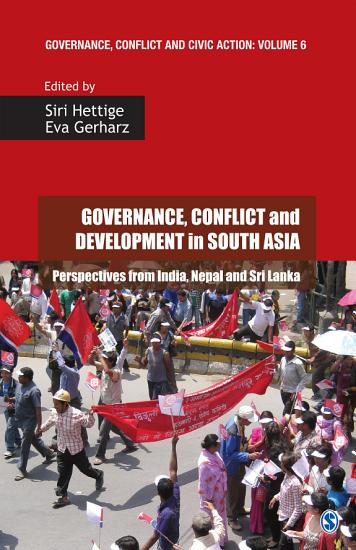 Governance  Conflict and Development in South Asia PDF