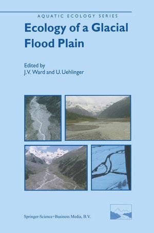 Ecology of a Glacial Flood Plain