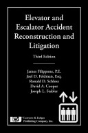Elevator and Escalator Accident Reconstruction and Litigation PDF