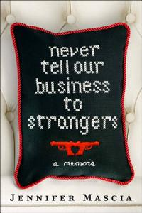 Never Tell Our Business to Strangers Book