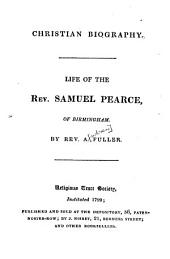 Life of the Rev[erend] Samuel Pearce