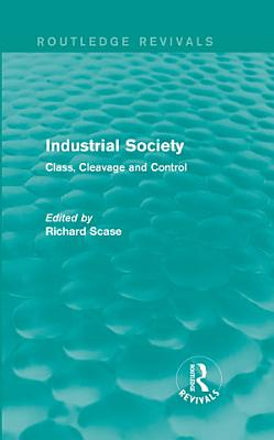 Industrial Society  Routledge Revivals  PDF