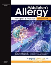 Middleton's Allergy: Principles and Practice E-Book: 2-Volume Set, Edition 7