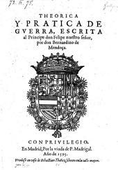 Theorica Y Pratica De Gverra