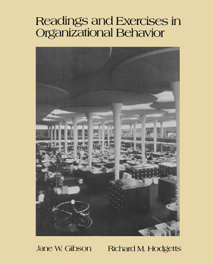 Readings and Exercises in Organizational Behavior