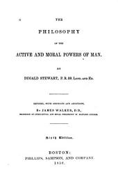 The Philosophy of the Active and Moral Powers of Man