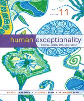 Human Exceptionality: School, Community, and Family: Edition 11