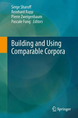 Building and Using Comparable Corpora PDF