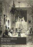 The Boy Travellers in the Far East PDF