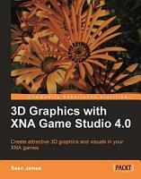 3D Graphics with Xna Game Studio 4 0 PDF