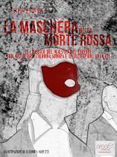 La Maschera della Morte Rossa: Il capolavoro del maestro del terrore con audiolibro e illustrazioni animate
