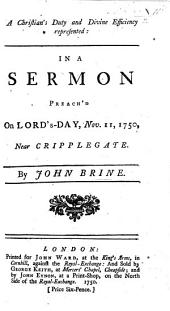 A Christian's Duty and Divine Efficiency represented: in a sermon, etc