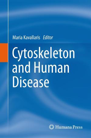Cytoskeleton and Human Disease PDF