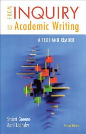 From Inquiry to Academic Writing: A Text and Reader: A PDF-style e-book, Edition 2
