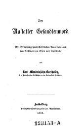 """""""Der"""" Rastatter Gesandtenmord: mit Benutzung hs. Materials aus den Archiven von Wien und Karlsruhe"""