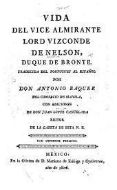 Vida del Vice Almirante ... Nelson ... Traducida del Portugues al Español por ... A. Baquer ... con adiciones de ... J. Lopez Cancelada, etc
