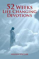 52 Weeks Life Changing Devotions PDF
