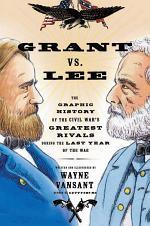 Grant Vs. Lee