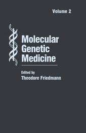 Molecular Genetic Medicine: Volume 2