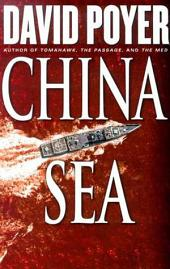 China Sea: A Thriller