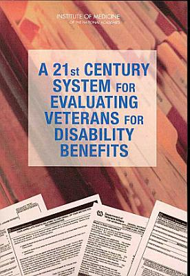 A 21st Century System for Evaluating Veterans for Disability Benefits PDF