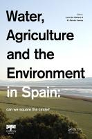 Water  Agriculture and the Environment in Spain  can we square the circle  PDF