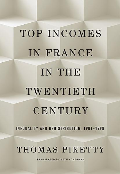 Download Top Incomes in France in the Twentieth Century Book