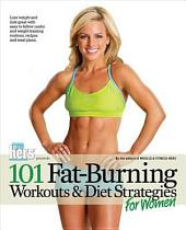 101 Fat-Burning Workouts and Diet Strategies for Women