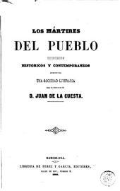 Los Mártires del pueblo: episodios históricos y contemporáneos