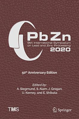 PbZn 2020: 9th International Symposium on Lead and Zinc Processing