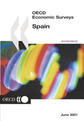OECD Economic Surveys: Spain 2001
