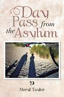 Day Pass From The Asylum PDF
