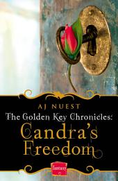 Candra's Freedom (The Golden Key Chronicles, Book 2)