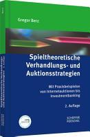 Spieltheoretische Verhandlungs  und Auktionsstrategien PDF