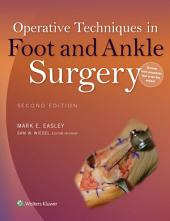 Operative Techniques in Foot and Ankle Surgery: Edition 2