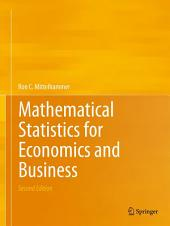 Mathematical Statistics for Economics and Business: Edition 2
