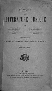 Histoire de la littérature grecque, par Alfred Croiset [et] Maurice Croiset: Lyrisme ; Premiers prosateurs ; Hérodote, par Alfred Croiset