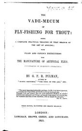 The Vade-mecum of Fly-fishing for Trout. Second edition