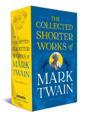 The Collected Shorter Works of Mark Twain  2c  PDF