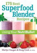 175 Best Superfood Blender Recipes Book PDF