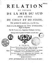 Relation du voyage de la mer du Sud aux côtes du Chili et du Pérou. (1712-1714)